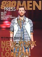 gap PRESS MEN vol.31(2013 Spr NEW YORK,TOKYO,LONDON MEN'S CO (gap PRESS Collections)