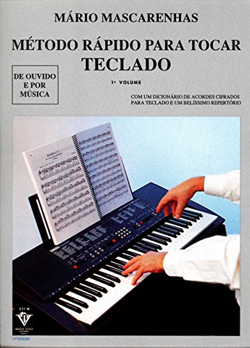 Método rápido para tocar Teclado - Volume 1: Com dicionário de acordes cifrados