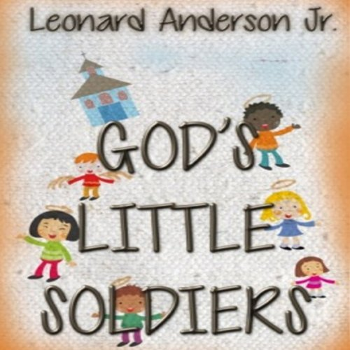God's Little Soldiers audiobook cover art
