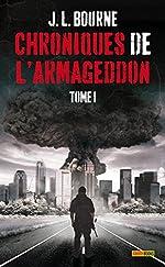 LES CHRONIQUES DE L'ARMAGEDDON T01 de J-L Bourne