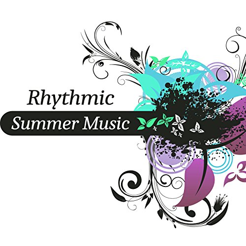 Rhythmic Summer Music - Cool Fun on Beach, Sexy Women, Bathing in Sea, Sounds Fun and Water, Tropical Island with...