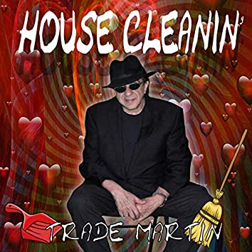 House Cleanin'