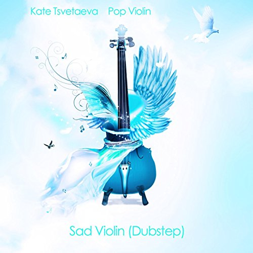 Sad Violin (Dubstep)