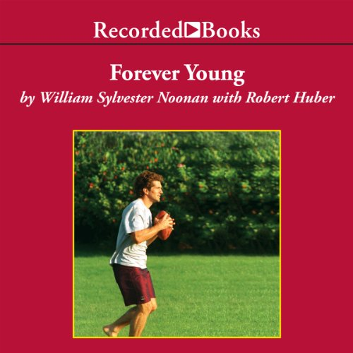 Forever Young Audiobook By William Noonan cover art