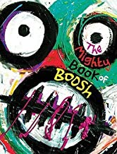 Dave Brown: The Mighty Book of Boosh (Hardcover); 2009 Edition