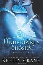 Undeniably Chosen: a Significance novel (Volume 6)
