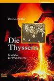Thomas Rother: Die Thyssens