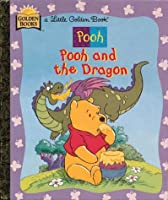 Pooh and the Dragon (Little Golden Book)