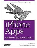 iPhone Apps mit HTML, CSS und JavaScript - Jonathan Stark