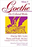 From My Life: Poetry and Truth, Part 4 (Goethe: The Collected Works, Vol. 5)
