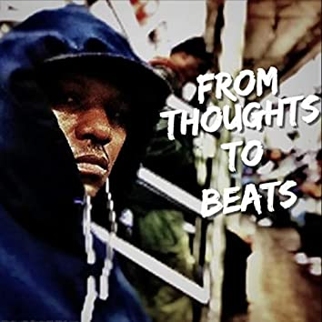 From Thoughts to Beats