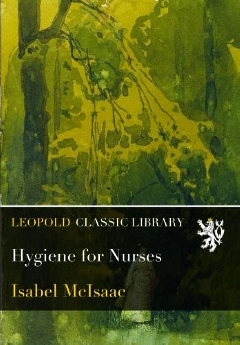 爆発するくちばし気になるHygiene for Nurses