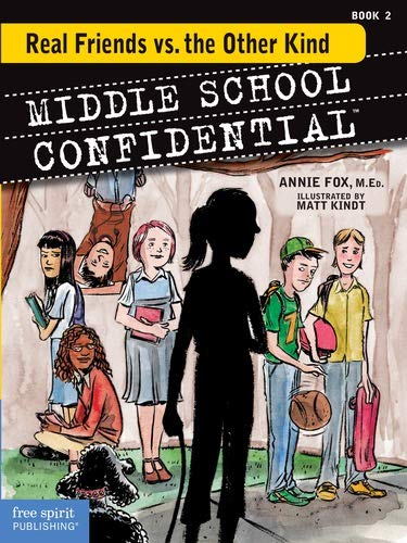 Real Friends vs. the Other Kind (Middle School Confidential, Band 2)