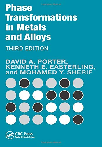 Phase Transformations in Metals and Alloys, Third Edition...