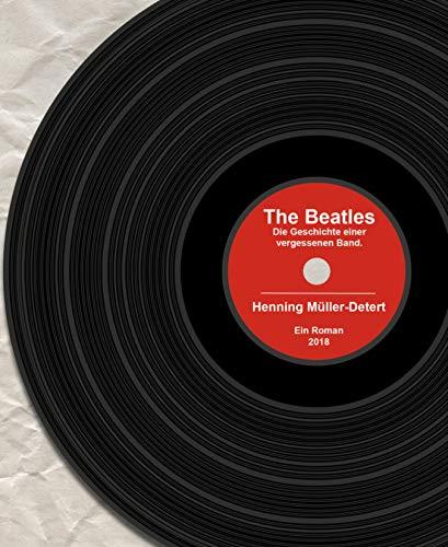 The Beatles: Die Geschichte einer vergessenen Band