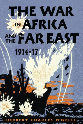 The War in Africa and the Far East, 1914-17 (English Edition)