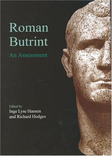 Roman Butrint: An Assessment (Butrint Archaeological Monographs)