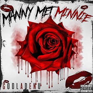 Manny Met Minnie