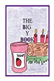 The Big Y Book: Part of The Big A-B-C Book series, a preschool picture book in rhyme with words starting with or including the letter Y. (Volume 25)