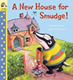 New House For Smudge