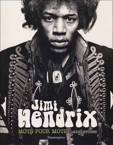 Jimi Hendrix : Mots pour mots