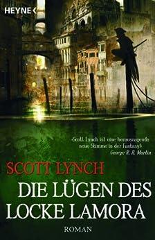 Die Lügen des Locke Lamora: Band 1 - Roman (German Edition) by [Scott Lynch, Ingrid Herrmann-Nytko]