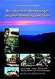 Die schönsten Wanderungen zwischen Rennsteig und Saale. Landschaft-Natur-Geschichte, Wanderkarten und Beschreibungen Landkreis Saalfeld-Rudolstadt