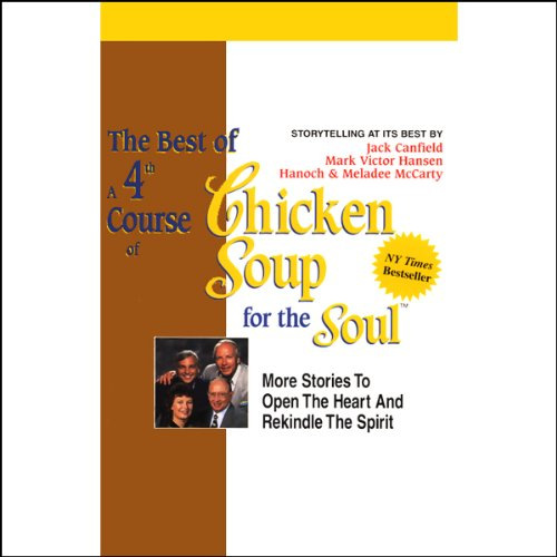 The Best of a 4th Course of Chicken Soup for the Soul audiobook cover art