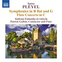 Pleyel: Symphonies In B Flat And G/ Concerto For Flute And Orchestra, Ben 106 (Naxos: 8.572550) by Sinfonia Finlandia (2012-01-31)