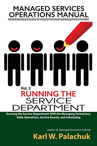 Vol 3 Running The Service Department Sops For Managing Technicians Daily Operations Service Boards And Scheduling