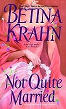 Not Quite Married: A Novel