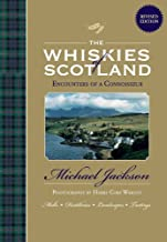 Whiskies of Scotland: Encounters of a Connoisseur [Idioma Inglés]
