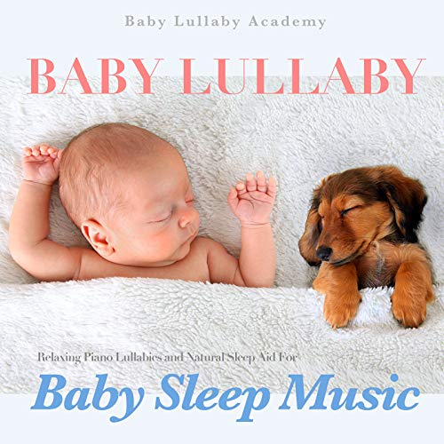 Calm Piano Music for Sleeping Baby