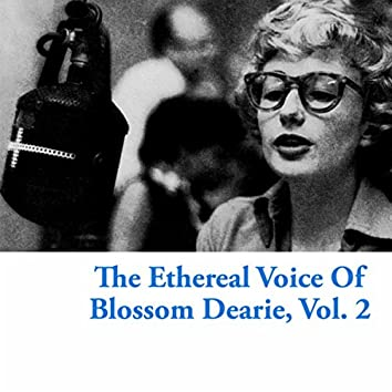 The Ethereal Voice Of Blossom Dearie, Vol. 2
