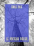 Le Docteur Pascal - Format Kindle - 0,99 €