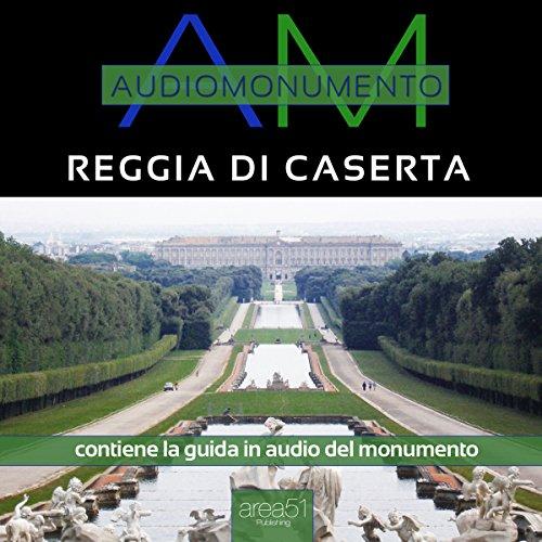 Reggia di Caserta  Audiolibri