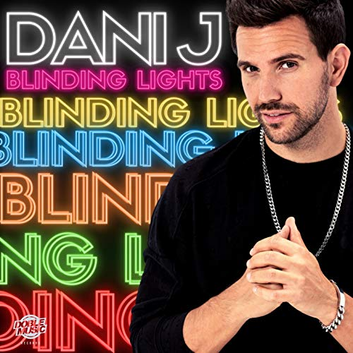 Blinding Lights - Dani J