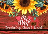 Wedding Guest Book: Rustic Wood Mr and Mrs And Sunflower Watercolor Yellow Wedding Guest Book For Memorail, Blank Lined Journal For Family And Friends To Sign In
