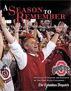 A Season to Remember: Ohio State's 2002 National Championship