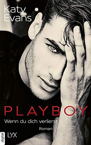Playboy - Wenn du dich verlierst (Saint-Reihe 5) von [Katy Evans, Michaela Link]