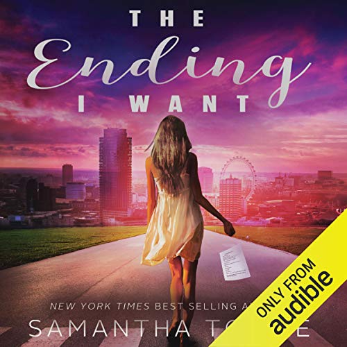 The Ending I Want Audiobook By Samantha Towle cover art