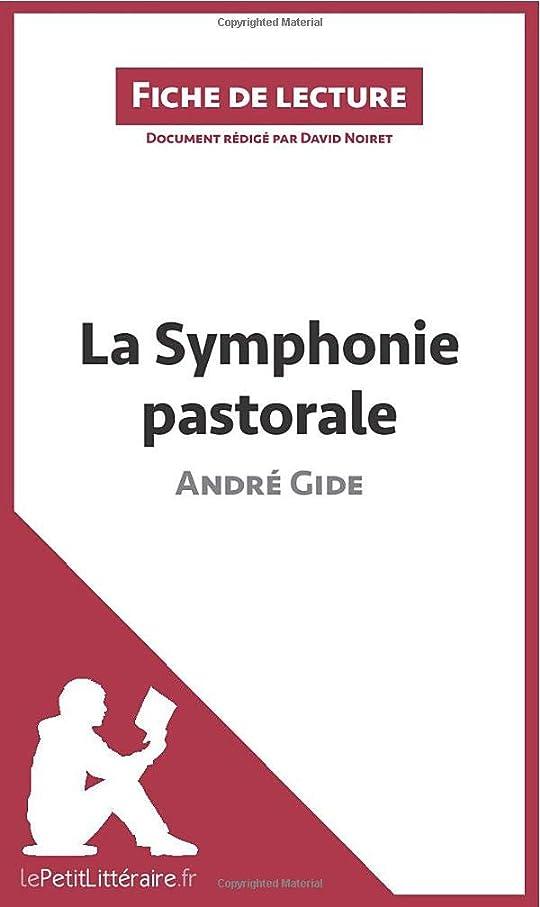 滑り台保証金大陸La Symphonie pastorale de André Gide (Fiche de lecture): Résumé Complet Et Analyse Détaillée De L'oeuvre