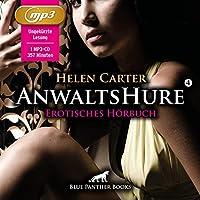 Anwaltshure 4   Erotik Audio Story   Erotisches Hoerbuch MP3CD: Die Welt der steifen britischen Herrschaften...
