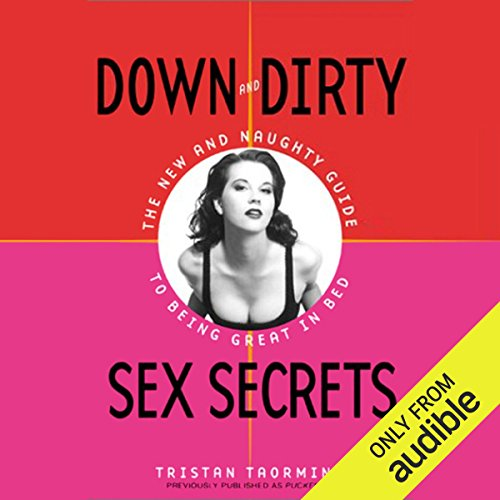 Down and Dirty Sex Secrets audiobook cover art