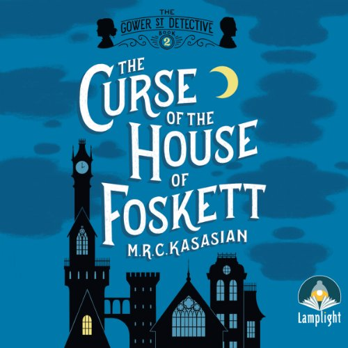The Curse of the House of Foskett audiobook cover art