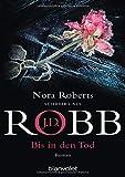 Bis in den Tod von J.D. Robb