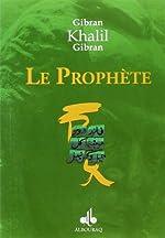 LE PROPHETE de GIBRAN