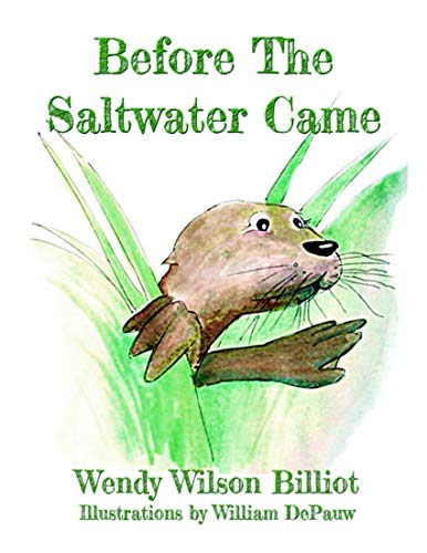 Before the Saltwater Came (English Edition)