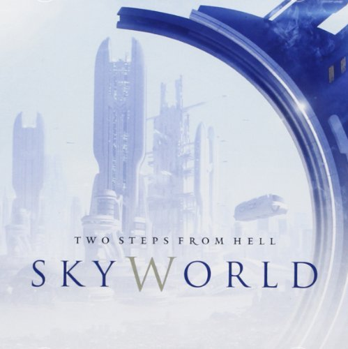 Skyworld by Two Steps From Hell (2012-08-03)
