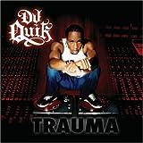 Songtexte von DJ Quik - Trauma